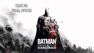 Batman: Arkham City [Soundtrack] - Track 09 - Wham, Gotcha!