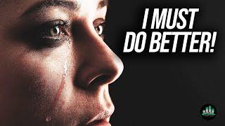I Must Do Better! (Motivational Video)