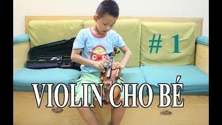 Học Violin cho bé Bài 1 - Tư thế chơi đàn, búng dây