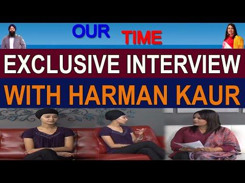 Harman Kaur | Our Time | Channel Punjabi