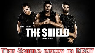 WWE shield debut in NXT