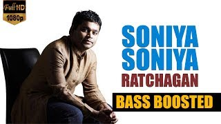 Soniya Soniya - Ratchagan   AR Rahman   Bass Boosted Song 🎧