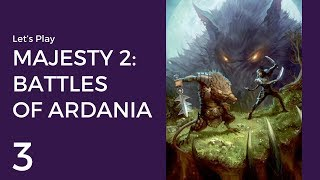 Let's Play Majesty 2: Battles of Ardania #3 | Fire Wall