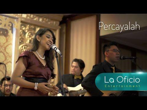 Percayalah  Raisa feat Afgan   La Oficio Entertainment, Jakarta