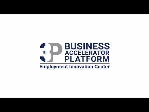 Employment Innovation Center: 3Ps Business Accelerator Program