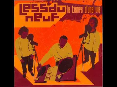 Less  Du Neuf feat Ekoue et Casey - La valse des enragés