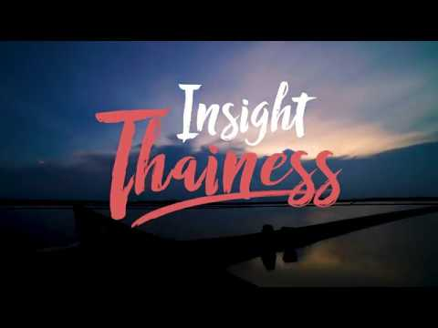 Insight Thainess Episode 2  The Riviera of the Salt Field