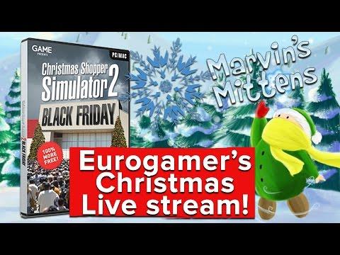 Christmas Shopping Simulator 2/Marvin's Mittens - Eurogamer's Christmas live stream!