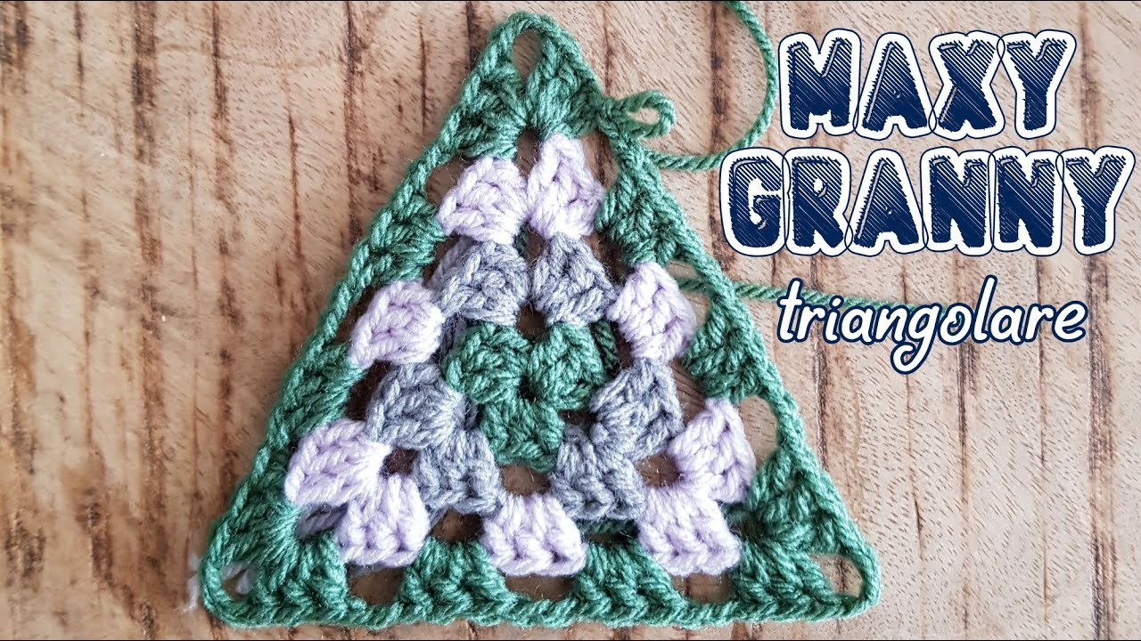 Uncinetto Video Tutorial Della Piastrella Maxi Granny Triangolare Alessia Scrap Craft