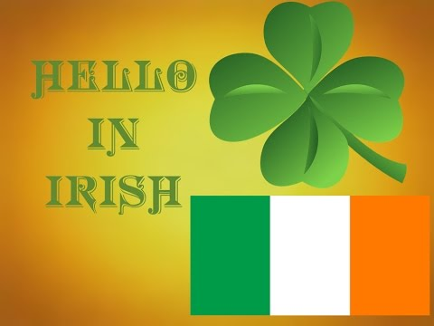 Learn How To Say Hello In Irish Gaelic