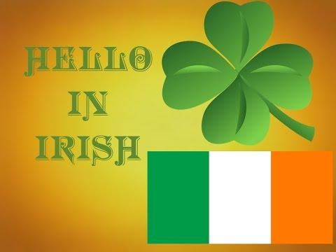 Learn How To Say Hello In Irish Gaelic