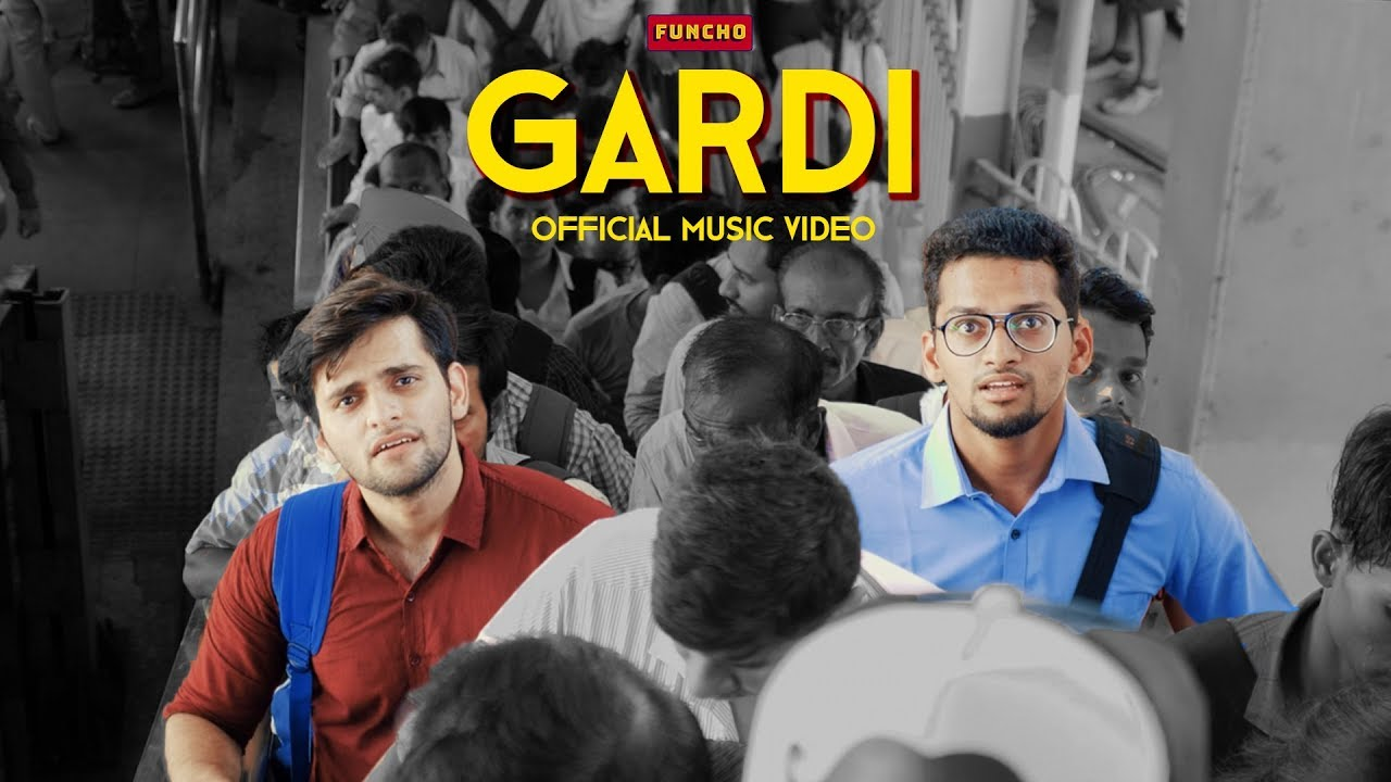 Download GARDI - Mumbai Local Train Song | Official Music Video | Funcho Entertainment