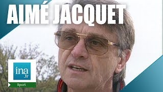 Qui est Aimé Jacquet ? | Archive INA