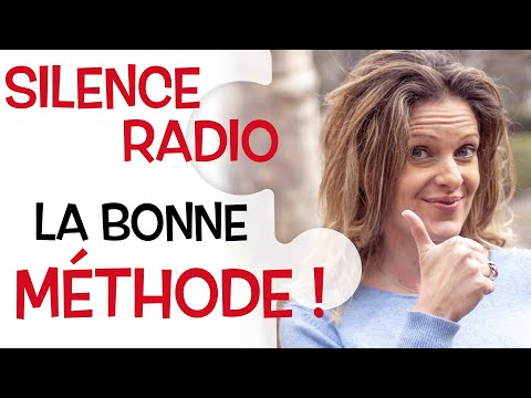Silence radio : la bonne méthode