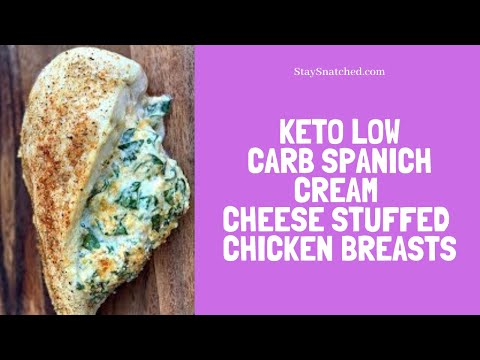 How To Make Keto Low Carb Spinach Cream Cheese Stuffed Chicken Breasts