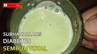 Subhanallah!! Diabetes Sembuh total Dengan Jus Ajaib Ini