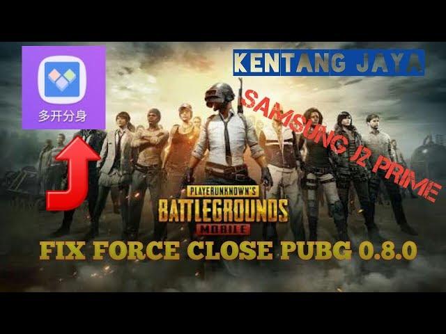 Fix 0.8.0 PUBG Force Close | All device | Samsung J2Prime