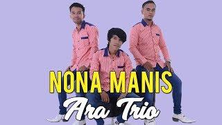 LAGU BATAK TERBARU 2019 - NONA MANIS - Ara Trio Cipt. Elbanus Manik #lagubatak