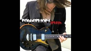 Watch Robben Ford River Of Soul video