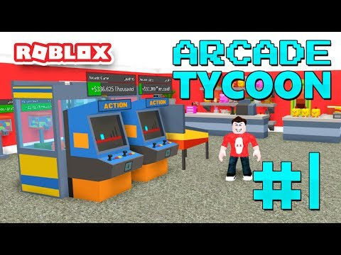 ARCADE TYCOON #1 - VIDEO GAME KING (Roblox Arcade Tycoon)