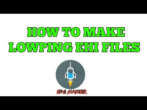 HOW TO MAKE LOWPING EHI FILES