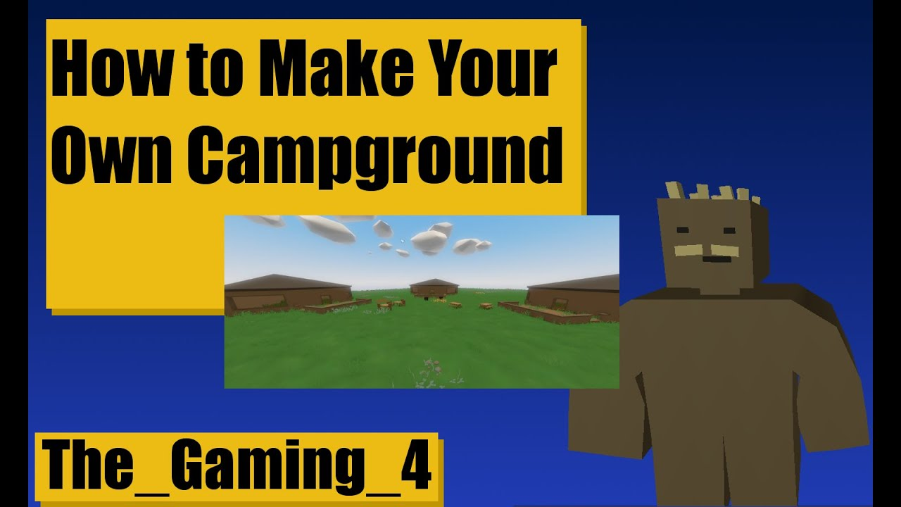 Unturned Map Editor: How to make a campground