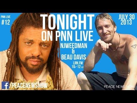 Reefer Raffle, NJWeedman, Police Tanks, & more! - PNN Live 7/30/2013