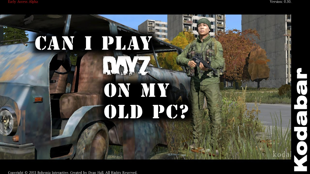 Can I run DayZ standalone on this old PC  YouTube