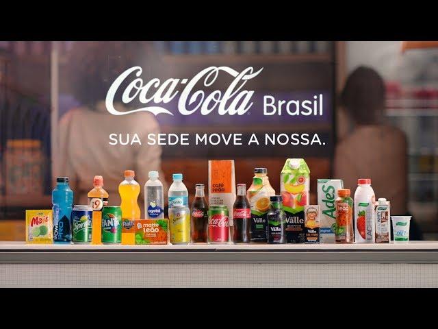 Coca-Cola Brasil | Sua sede muda, a gente inova.