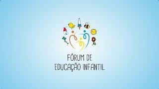Fórum de Educação Infantil - Gandhy Piorski