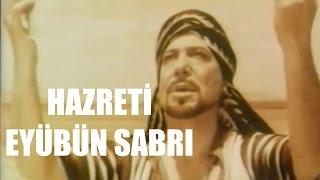 Hazreti Eyüb'ün Sabrı - Türk Filmi
