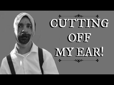 VAN GOGH - CUTTING OFF MY EAR CHALLENGE!!!
