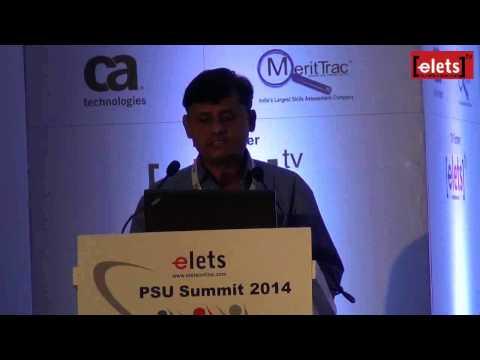 elets PSU Summit 2014 - N Bharat Kumar, Associate Director, Nuclear Power Corporation of India Ltd