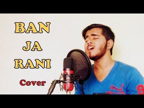 Ban Ja Rani | Guru Randhawa | Cover by Aman Sharma