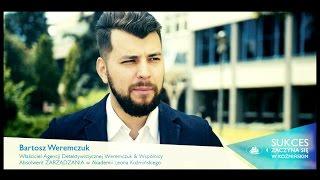 SUKCES ZACZYNA SIĘ W KOŹMIŃSKIM - Bartosz Weremczuk