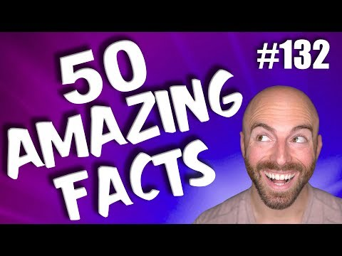 50 AMAZING Facts to Blow Your Mind! #132