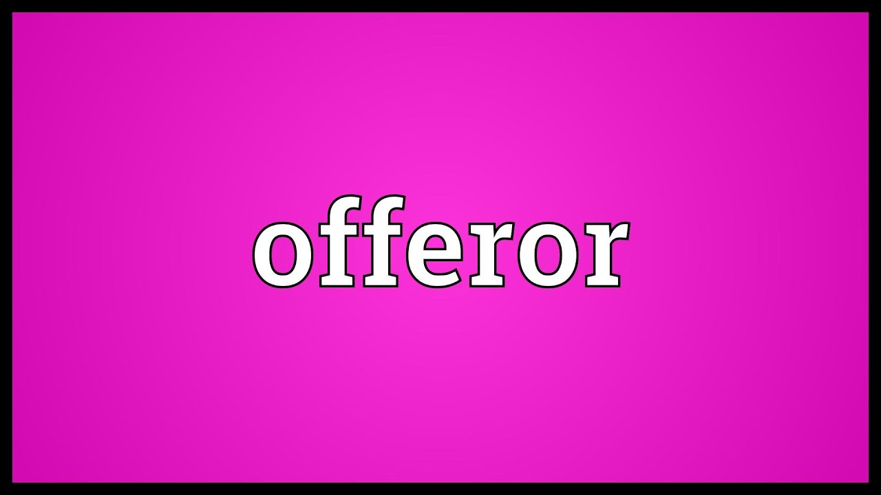 offeree meaning in hindi