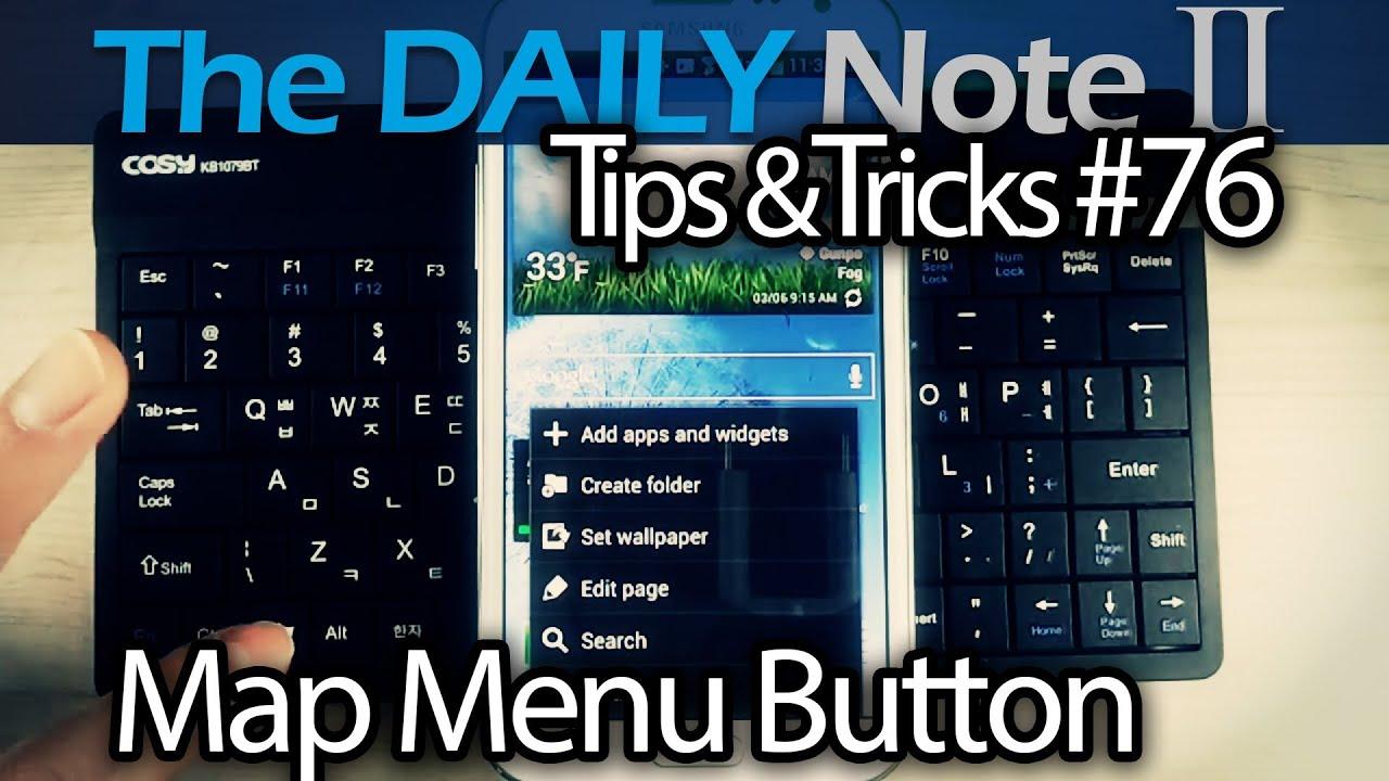 Samsung Galaxy Note 2 Tips & Tricks Ep  76: Map Menu Button to Standard  USB/BT Keyboard, Remap Keys