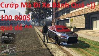 GTA 5 Online Đi Xe Chống Đạn Sang Chảnh Cướp Cửa Hàng Tập Hóa Được 100 Ngàn Đô $