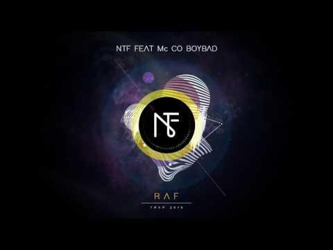 NTF feat Mc Co Boy Bad - RAF (OFFICIAL AUDIO) 2K16