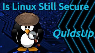 Is Linux Still Secure