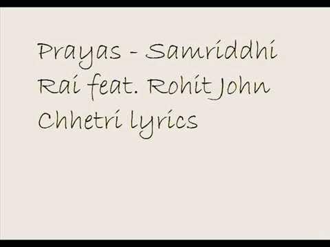 Prayas lyrics  - Samriddhi Rai feat. Rohit John Chhetri.. lyrics