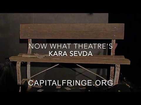 Kara Sevda - Capital Fringe 2017
