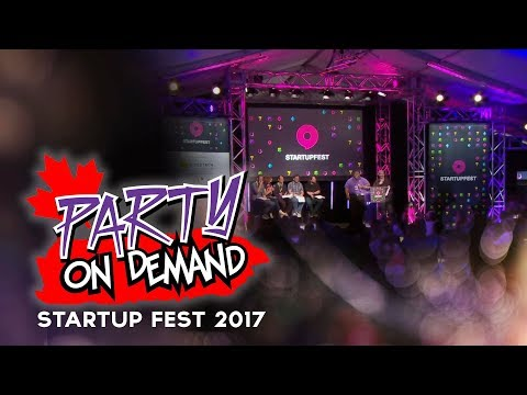 Startup Fest 2017 Recap -  Party on Demand