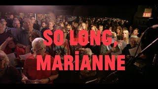 Choir! Choir! Choir! sings Leonard Cohen - So Long, Marianne