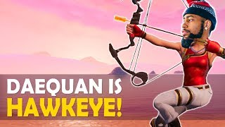 DAEQUAN IS HAWKEYE!