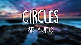 Post Malone - Circles (8D AUDIO)