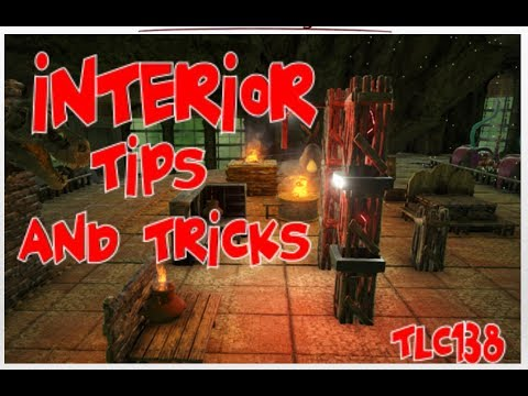 Ark- Interior Building Tricks and Tips
