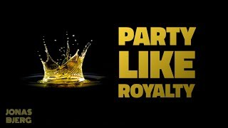 PARTY LIKE ROYALTY with Talent Show and Castles