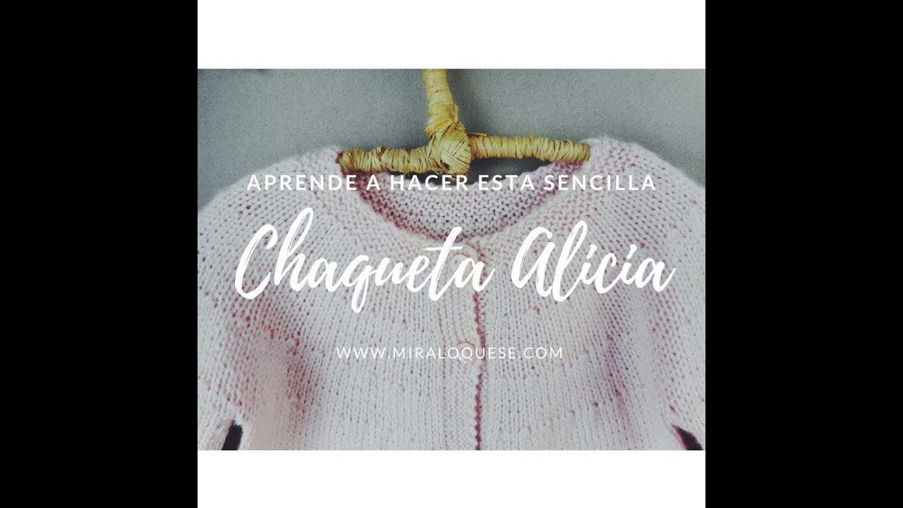 Chaqueta de Punto Alicia - YouTube